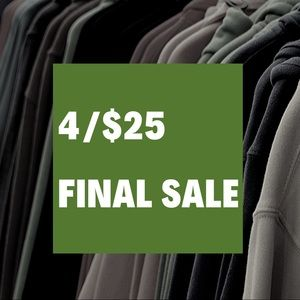 Other - 4/$25 Final Closing Sale